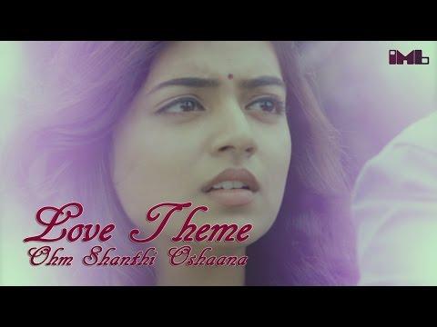 Love Theme | Ohm Shanthi Oshaana | IndianMovieBGMs