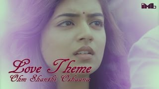 Download Hindi Video Songs - Love Theme | Ohm Shanthi Oshaana | IndianMovieBGMs