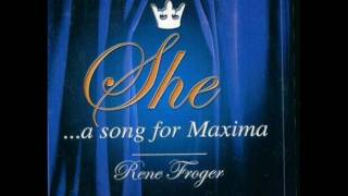 RENE FROGER - She... a song for Maxima (Charles Aznavour)