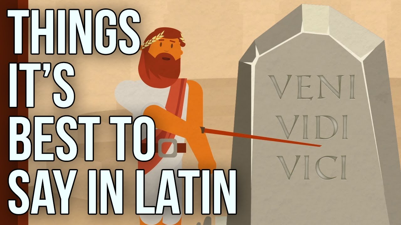 Things Its Best To Say In Latin Youtube