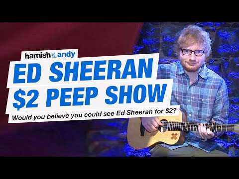 Ed Sheeran peep show for 2$ - maybe not really smurfing