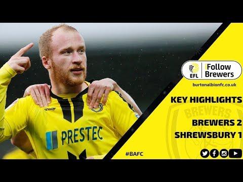 MATCH HIGHLIGHTS | Burton Albion 2-1 Shrewsbury Town