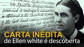 Carta inédita de Ellen White é descoberta nos EUA