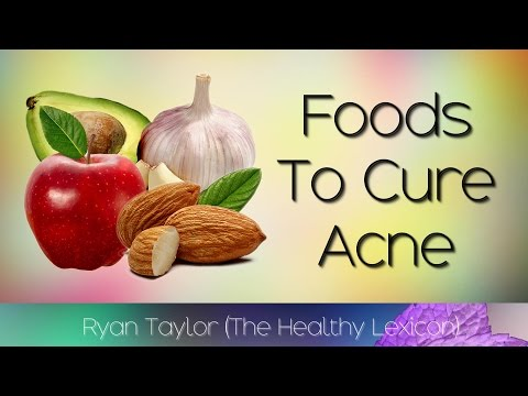 Natural Foods: to Cure Acne