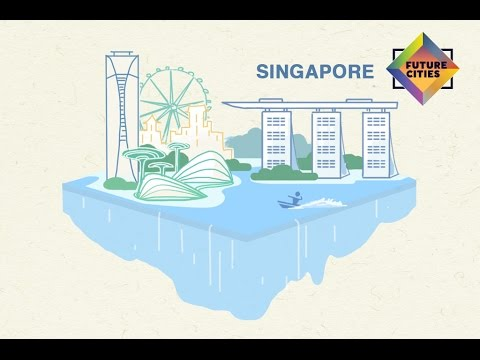 How Singapore is Building the City of the Future