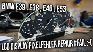 BMW E39 - LCD Display Pixelfehler Repair Fail ( E46 E38 E53 X5 )