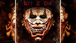 Left 2 Die  | Free Horror Movie | Scary Film | English | Full Length