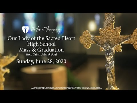 Our Lady of the Sacred Heart High School Mass & Graduation