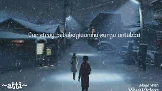 Lirik lagu Our story-kebahagiaanmu surga untukku