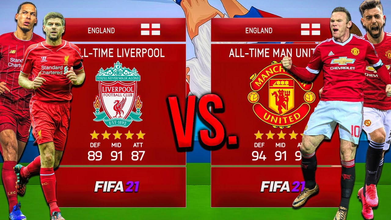 Download All-Time Man United VS. All-Time Liverpool! - FIFA 21 Career Mode