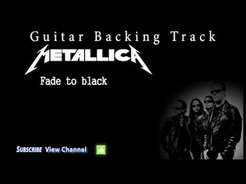 Metallica - Fade To Black (Guitar Backing Track)