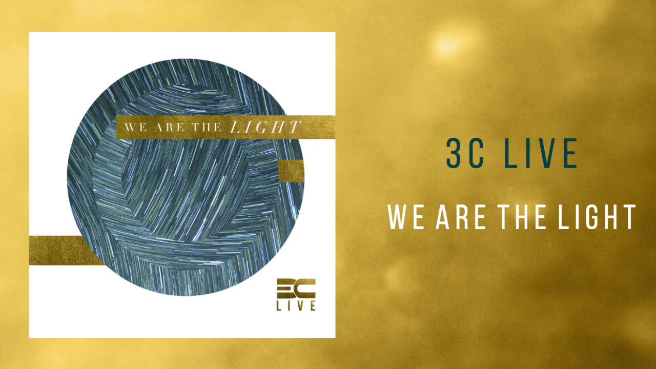 3c-live-we-are-the-light-dream-label-group
