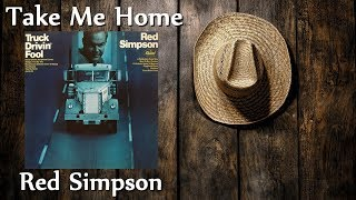 Watch Red Simpson Take Me Home video