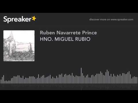 HNO. MIGUEL RUBIO