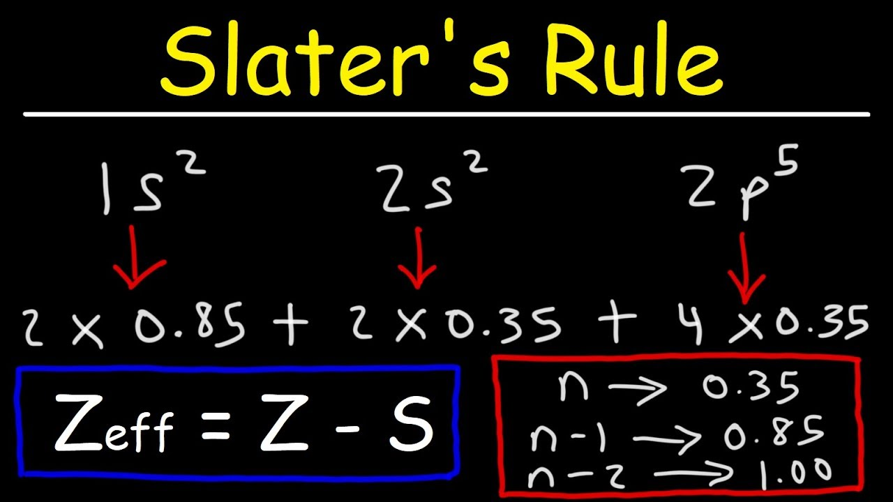 How To Use Slater U0026 39 S Rule To Estimate The Effective Nuclear