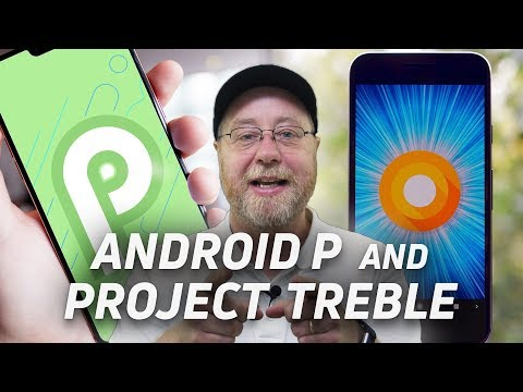 Android P: Changing The Game With Project Treble - Gary Explains