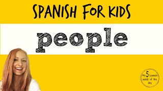 People in Spanish | Spanish Lessons for Kids