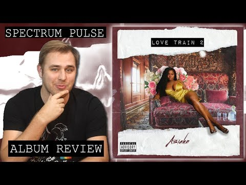 Asiahn - Love Train 2 - Album Review Mp3