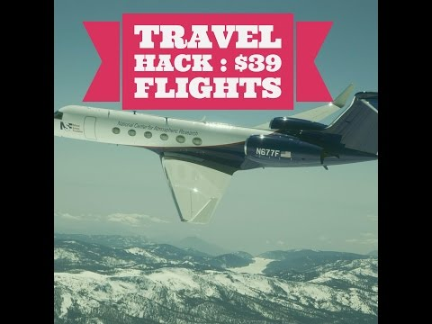 🌏Travel Hack 2016 : $39 Flights ✈