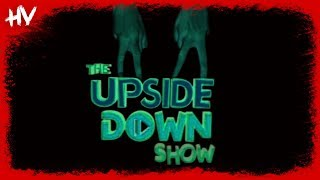 The Upside Down Show Theme Song Horror Version