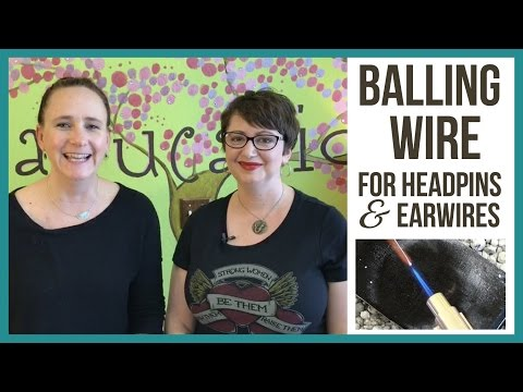 Make Your Own Balled Headpins and Earwires for Jewelry Making - from Beaducation Live Episode 7