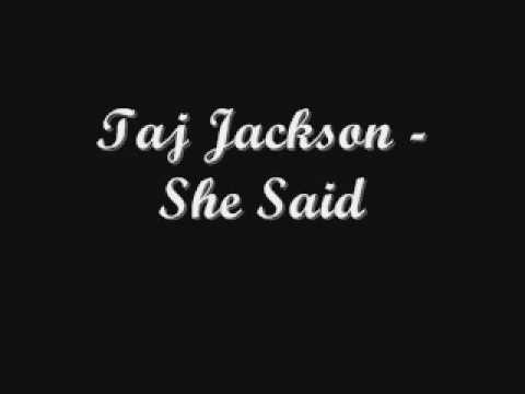Taj jackson - She Said * NEW RNB 2009 w/ lyrics and download link
