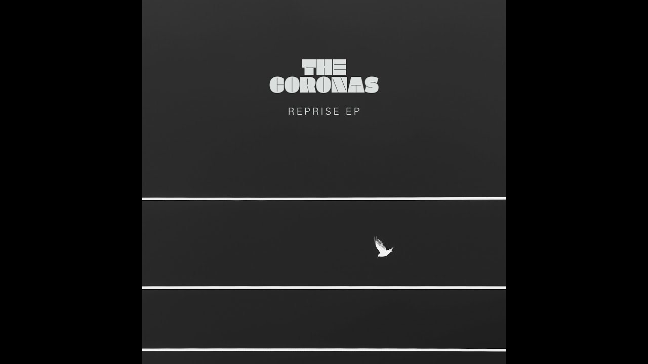 the-coronas-is-there-still-time-the-coronas