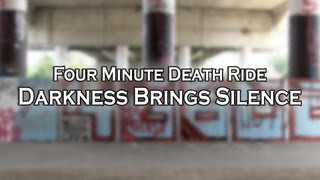 Four Minute Death Ride - Darkness Brings Silence [Official Video]