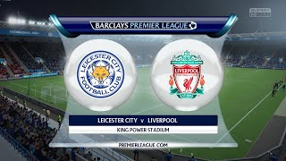 FIFA 16 - Leicester City vs. Liverpool @ King Power Stadium