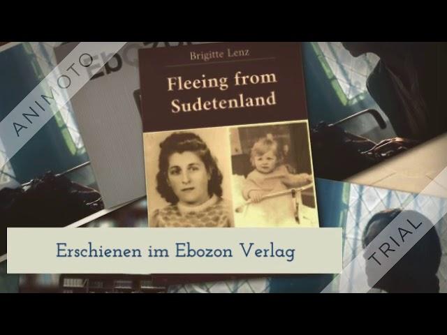 Fleeing from Sudetenland eBook by Brigitte Lenz (book trailer)
