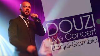 Douzi - Live Concert (Banjul-Gambia)   الدوزي - حفلة غامبيا 2016