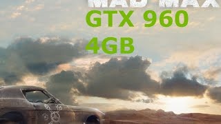 Mad Max GTX 960 Max settings