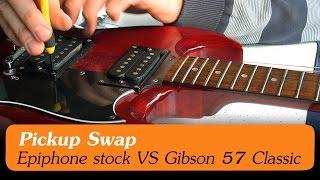 Pickup Swap Epiphone Vs Gibson 57 Classic