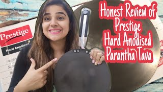 Honest review of Prestige Tava Prestige hard Anodised tava Non sponsored video