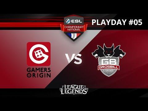 LoL - Gamers Origin vs GrosBill Esport - ESL Championnat National - Summer 2017