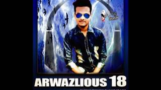 Main Toh Naam Japu Ali Ali KaMuharram Mix DJ Arwaz Mixing