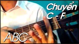 Cách chuyển hợp âm nhanh kịp thời | Học dan guitar ABC