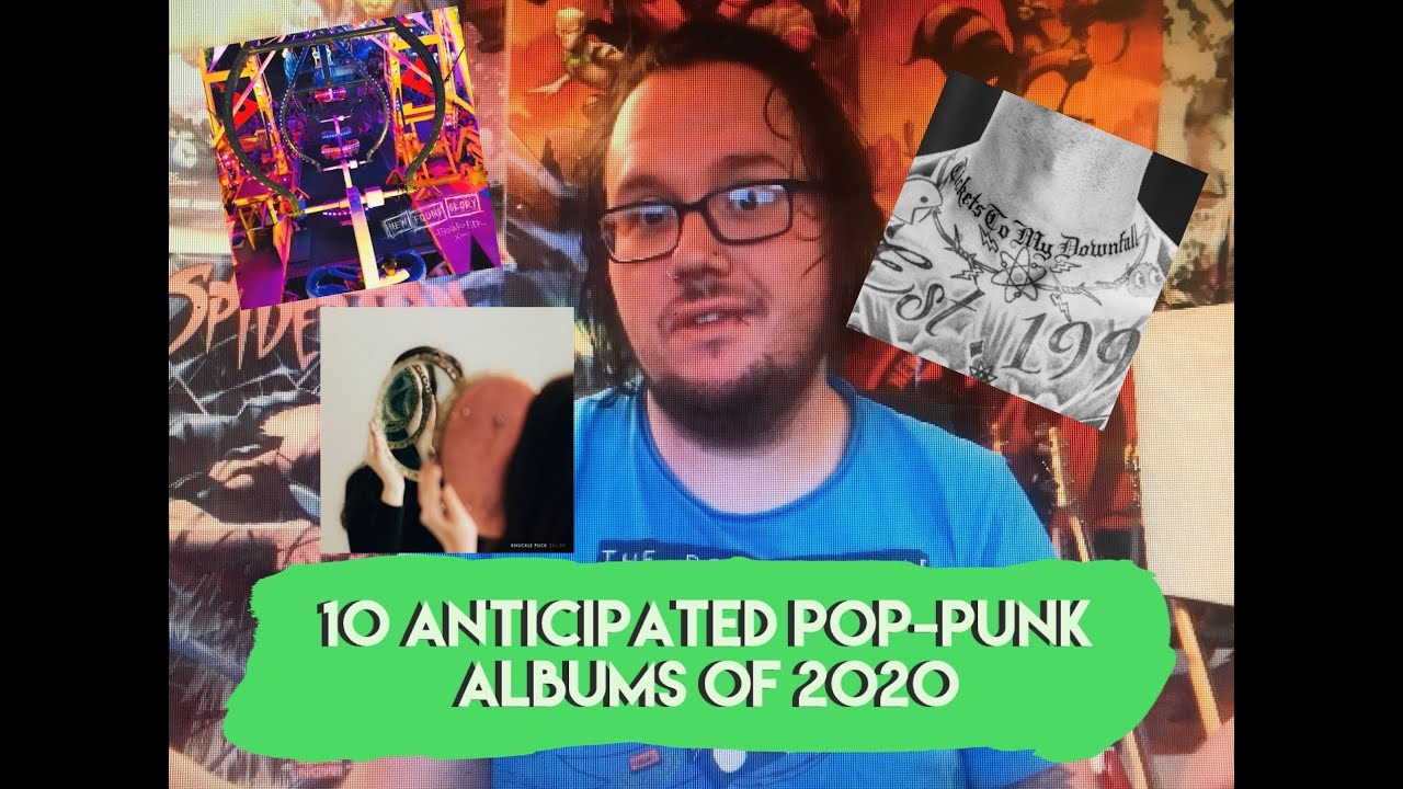 10 Anticipated Pop Punk Albums of 2020
