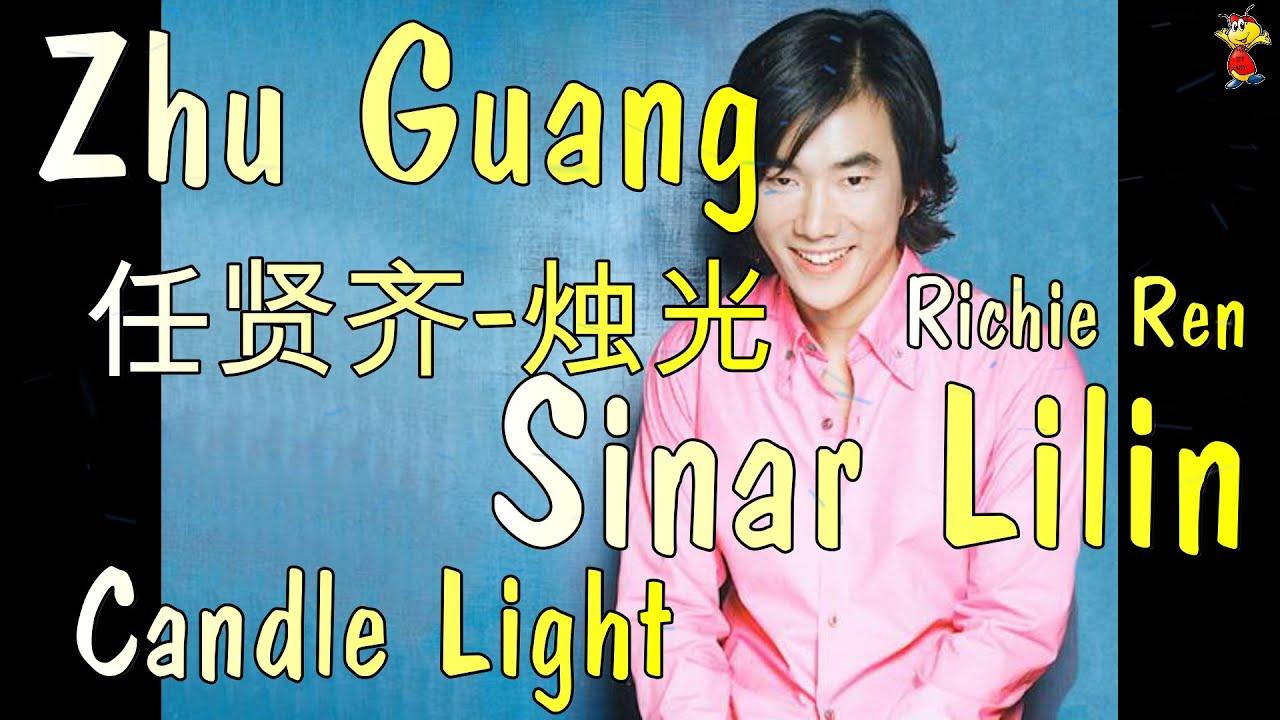 Download Richie Ren 任贤齐 - Zhu Guang 烛光-Sinar Lilin/ Candle Light