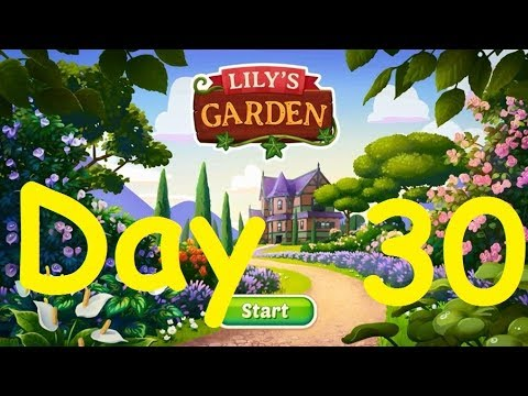 Lily S Garden Day 30 Complete Walkthrough Youtube