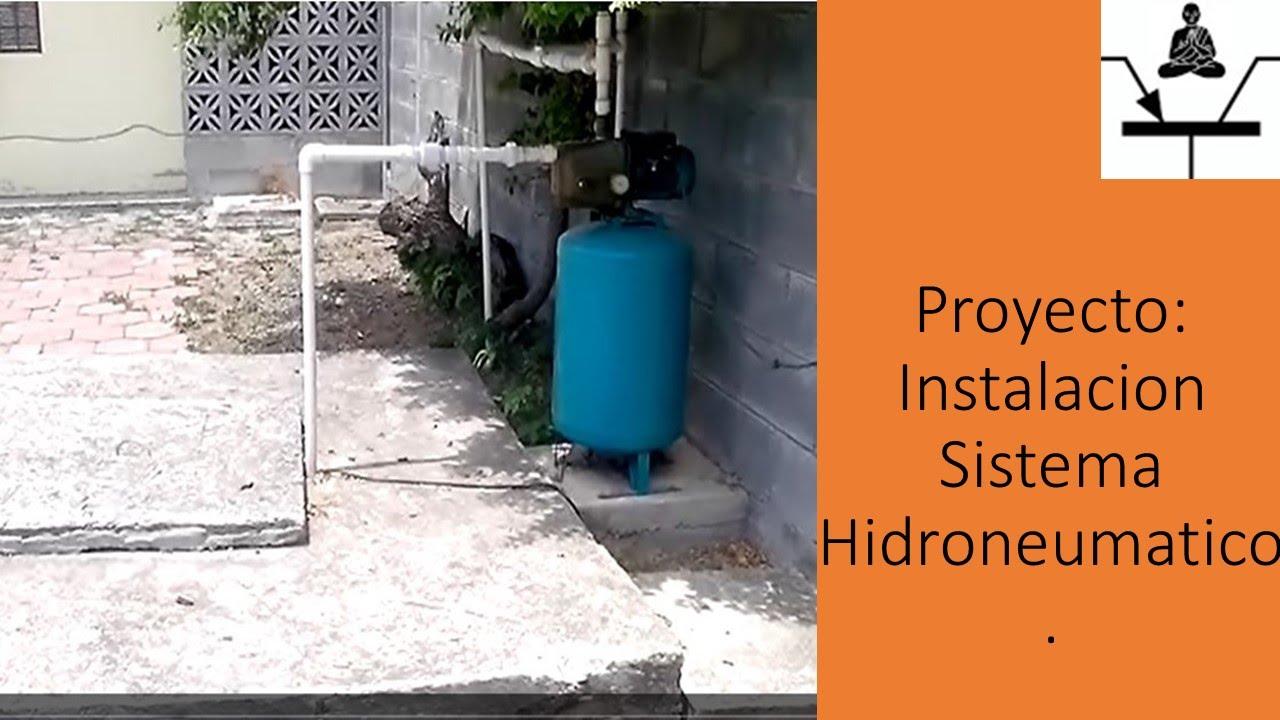 Proyecto Instalacion Sistema Hidroneumatico Youtube
