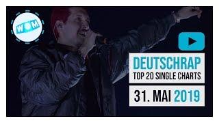 TOP 20 DEUTSCHRAP CHARTS ♫ 31. MAI 2019