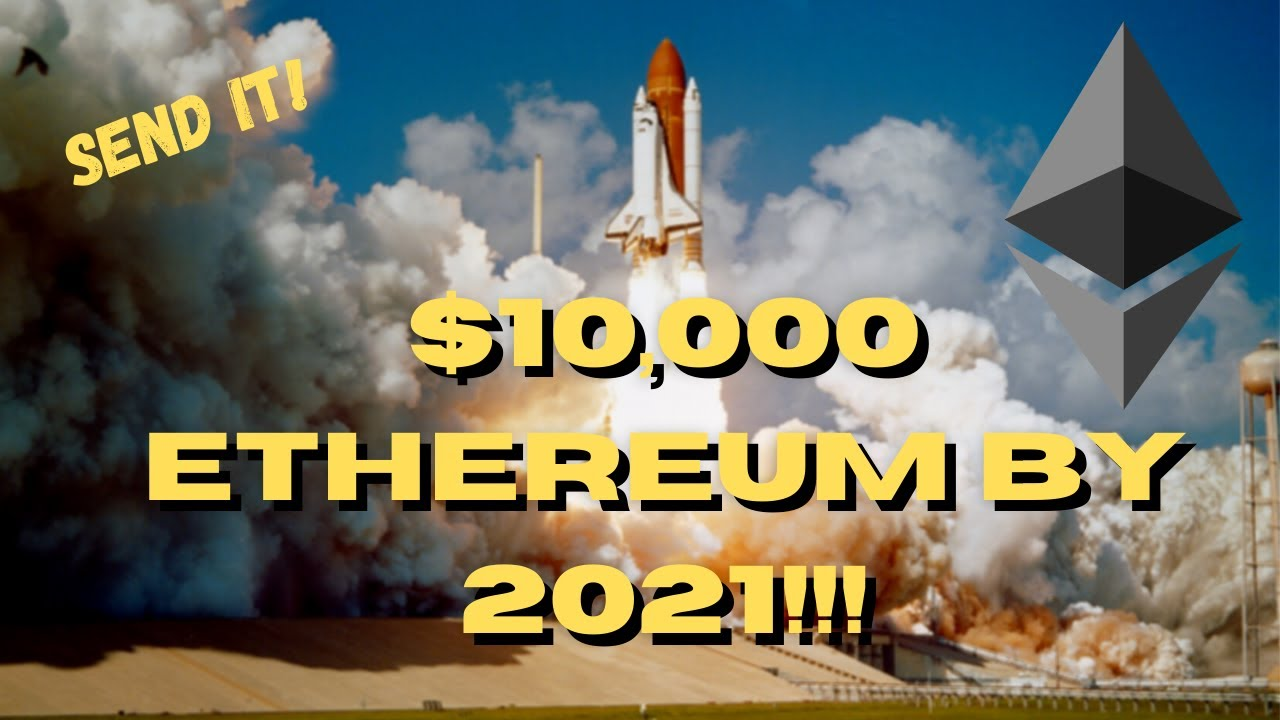 ETHEREUM TO $10,000 IN 2021!!! THIS IS HOW! PRICE PREDICTION!