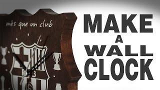 Make A Wall Clock