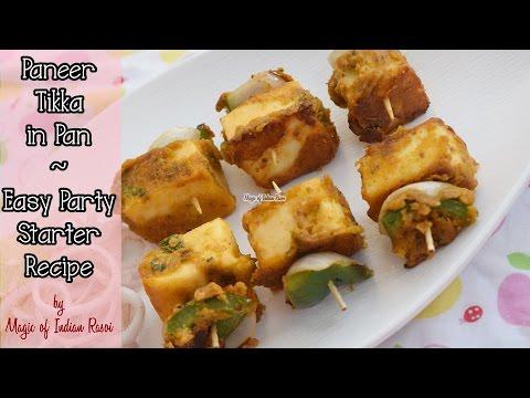 Paneer Tikka in Pan । Easy Party Starter Recipe । Magic of Indian Rasoi