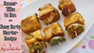 Paneer Tikka in Pan  Easy Party Starter Recipe  Magic of Indian Rasoi