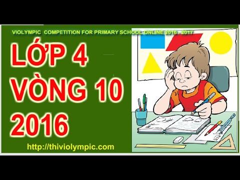 Cách làm bài Thi Violympic Giải toán Trên Internet Lớp 4 Vòng 10 Năm 2016 – 2017
