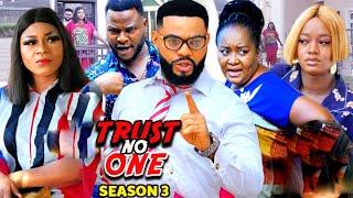 TRUST NO ONE SEASON 3 (Trending  New Movie Full HD) Destiny Etico 2021 Latest Nigerian New  Movie