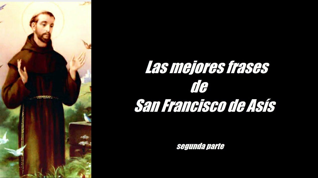 Frases Célebres De San Francisco De Asís Segunda Parte By