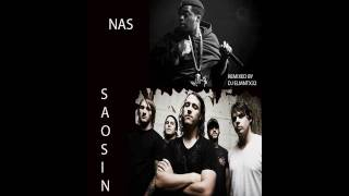 Come Close Hey Nas Remix - Nas ft Saosin